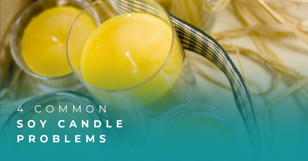 4 Common Soy Candle Problems